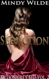 Seduction - Billionaire's Bed, #2 ebook by Mindy Wilde