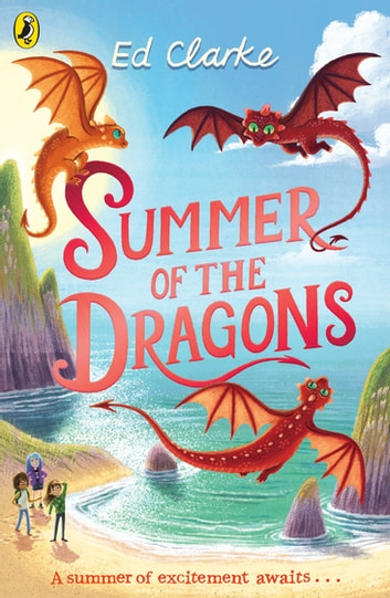 Summer of the Dragons ebook by Ed Clarke