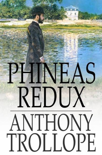 Phineas Redux ebook by Anthony Trollope