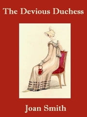 The Devious Duchess ebook by Joan Smith