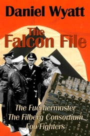The Falcon File ebook by Daniel Wyatt