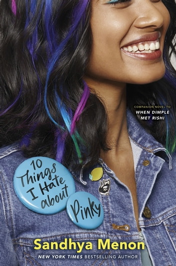 10 Things I Hate About Pinky ebook by Sandhya Menon