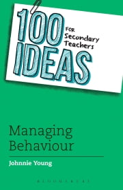 100 Ideas for Secondary Teachers: Managing Behaviour ebook by Kobo.Web.Store.Products.Fields.ContributorFieldViewModel