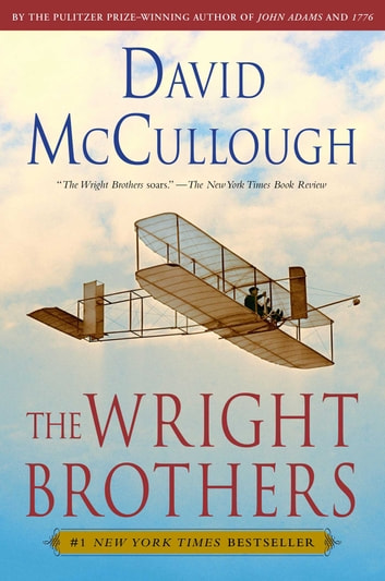 The Wright Brothers ebook by David McCullough