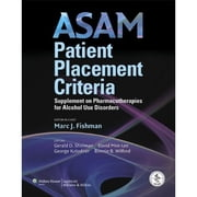 ASAM Patient Placement Criteria - Supplement on Pharmacotherapies for Alcohol Use Disorders ebook by Kobo.Web.Store.Products.Fields.ContributorFieldViewModel