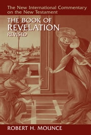 The Book of Revelation ebook by Robert H. Mounce