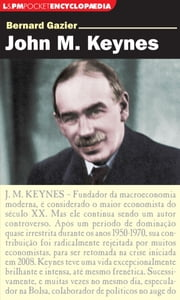 John M. Keynes ebook by Bernard Gazier, Paulo Neves