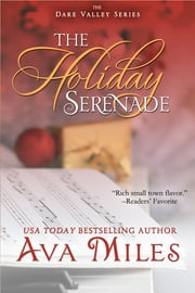 The Holiday Serenade ebook by Ava Miles