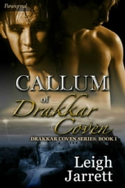 Callum of Drakkar Coven ebook by Leigh Jarrett