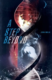 A Step Beyond ebook by John Molik