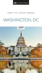 DK Eyewitness Travel Guide Washington, DC - 2019 ebook by DK Travel