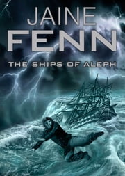 The Ships of Aleph ebook by Jaine Fenn