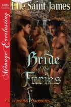 Bride of the Furies ebook by Elle Saint James