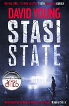 Stasi State - The gripping Cold War thriller for fans of Robert Harris ebook by David Young