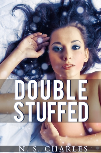 Double Stuffed ebook by NS Charles