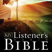 The Listener's Audio Bible - King James Version, KJV: Complete Bible - Vocal Performance by Max McLean audiobook by Max McLean