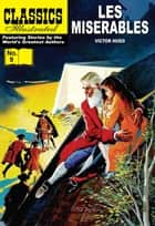 Les Miserables - Classics Illustrated #9 ebook by Victor Hugo, William B. Jones, Jr.