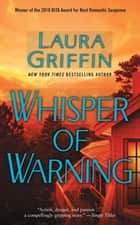 Whisper of Warning ebook by Laura Griffin