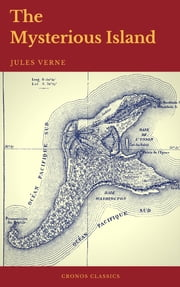 The Mysterious Island (Cronos Classics) ebook by Jules Verne,Cronos Classics