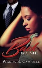 Back to Me ebook by Wanda B. Campbell