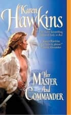 Her Master and Commander ebook by Karen Hawkins