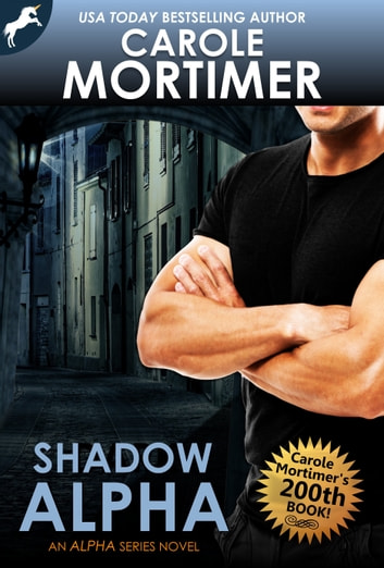 Shadow Alpha (Alpha 3) ebook by Carole Mortimer