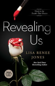 Revealing Us ebook by Lisa Renee Jones