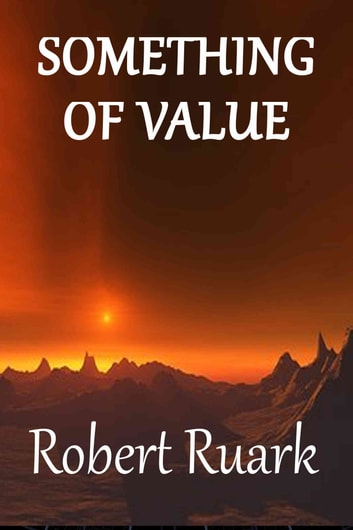 Something of Value ebook by Robert Ruark