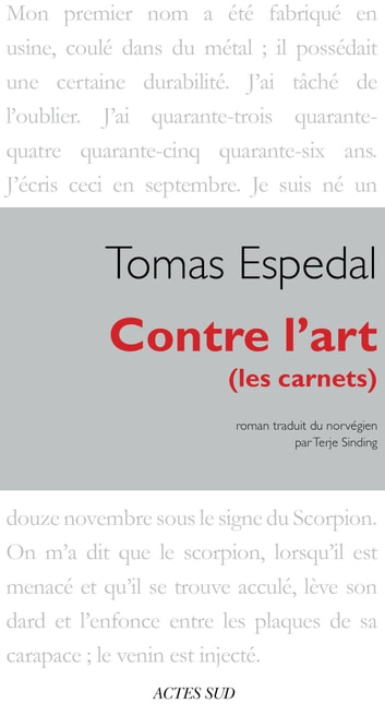 Contre l'art - (les carnets) ebook by Tomas Espedal