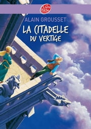 La citadelle du vertige ebook by Alain Grousset