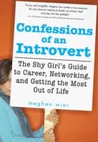 Confessions of an Introvert ebook by Meghan Wier