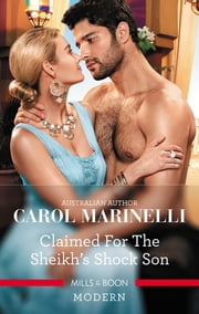 Claimed for the Sheikh's Shock Son ebook by Carol Marinelli