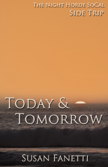 Today & Tomorrow ebook by Susan Fanetti