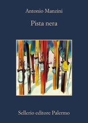 Pista nera ebook by Antonio Manzini