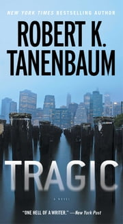Tragic ebook by Robert K. Tanenbaum