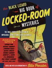 The Black Lizard Big Book of Locked-Room Mysteries ebook by Otto Penzler
