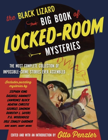 The Black Lizard Big Book of Locked-Room Mysteries ebook by