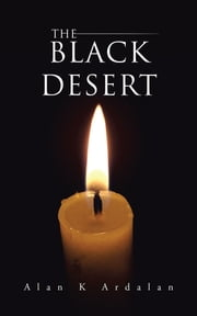 The Black Desert ebook by Alan K Ardalan