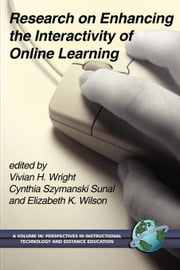 Research on Enhancing the Interactivity of Online Learning ebook by Wright, Vivian H.