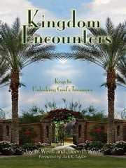 Kingdom Encounters ebook by Jay W. West