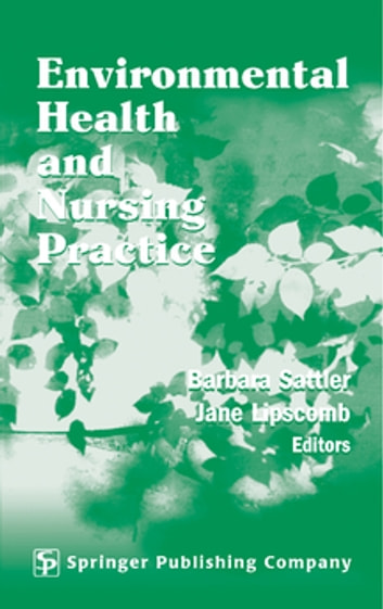 Environmental Health and Nursing Practice ebook by