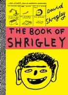 The Book of Shrigley ebook by David Shrigley