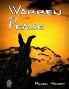 Warren Peace ebook by Michael Wombat