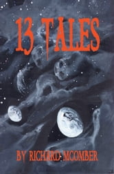 13 Tales ebook by Richard McOmber