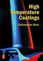 High Temperature Coatings ebook by Sudhangshu Bose