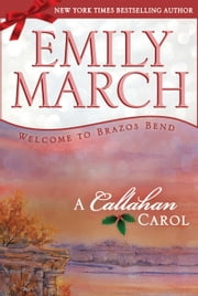 A Callahan Carol - A Brazos Bend novella ebook by Emily March