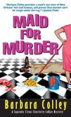 Maid For Murder ebook by Barbara Colley