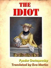 Dostoevsky's The Idiot [Annotated] ebook by Fyodor Dostoyevsky