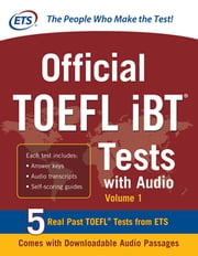 Official TOEFL iBT Tests with Audio - 3 Reading Tests + 3 Writing Tests + 3 Mathematics Tests ebook by Educational Testing Service