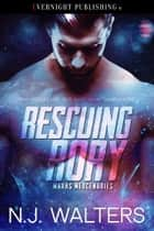 Rescuing Rory ebook by N. J. Walters